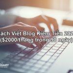 Cách Viết Blog Kiếm Tiền 2020